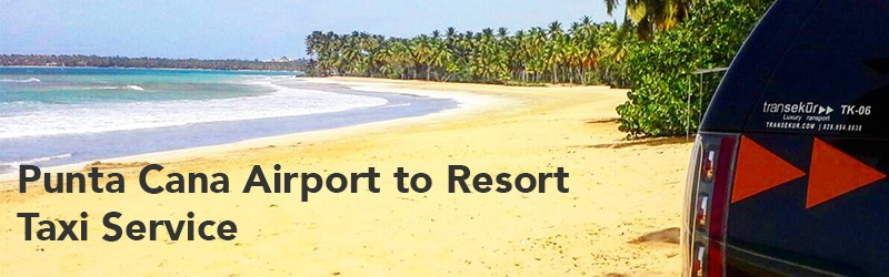 Punta Cana Airport to Resort Taxi Service